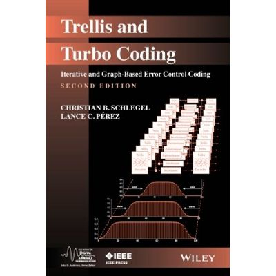 Trellis and Turbo Coding - Iterative and Graph-Based Error Control Coding