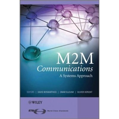 M2M Communications - A Systems Approach