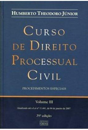 Usado - Edição antiga - Curso de Direito Processual Civil - Vol. III - 39ª - Theodoro Júnior,Humberto pdf epub