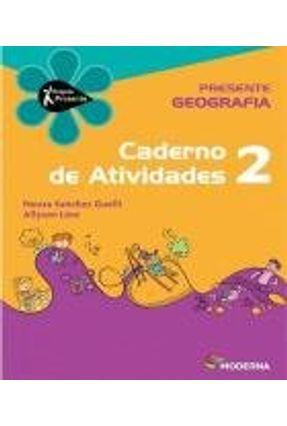 Projeto Presente - Geografia - 2º Ano - Caderno de Atividades
