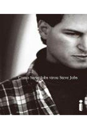 Como Steve Jobs Virou Steve Jobs - SCHLENDER,BRENT pdf epub