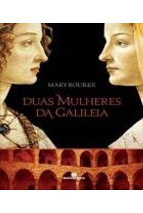 Duas Mulheres da Galileia - Rourke,Mary   Nisrs.org