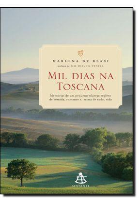 Mil Dias Na Toscana - Blasi,Marlena De   Hoshan.org