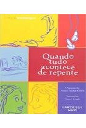 Quando Tudo Acontece de Repente - Cortes,Flavia Ramos,Anna Claudia Boson,Sueli | Hoshan.org