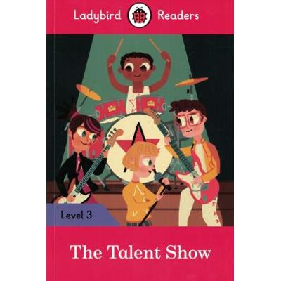 Talent Show - Ladybird Readers 3 - Book With Downloadable Audio , The