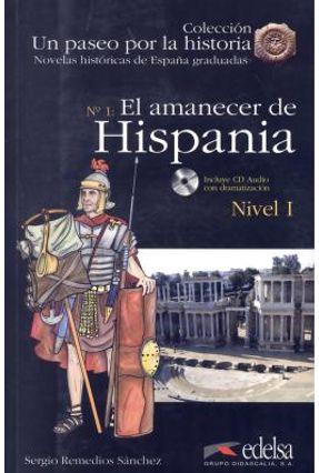Amanecer De Hispania, El + Cd-Audio - Nivel 1