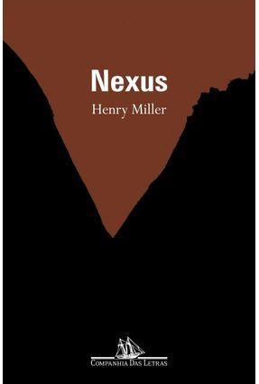 Nexus - Miller,Henry Miller,Henry   Hoshan.org