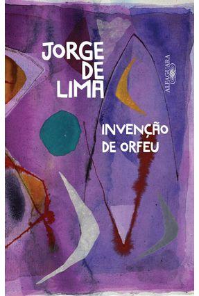Invenção De Orfeu - Lima,Jorge de   Nisrs.org