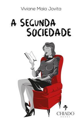 A Segunda Sociedade - Jovita,Viviane Maia | Tagrny.org