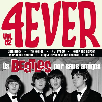 Vinil 4ever - Vol.02 - os Beatles Por Seus Amigos