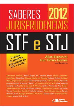 Stf e Stj - Col. Saberes Jurisprudenciais - Bianchini,Alice Gomes,Luiz Flavio   Hoshan.org
