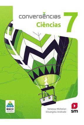 Convergências Ciencias 7  Ed 2019 - Bncc - Andrade,Vanessa Andrade ,Elisangela pdf epub
