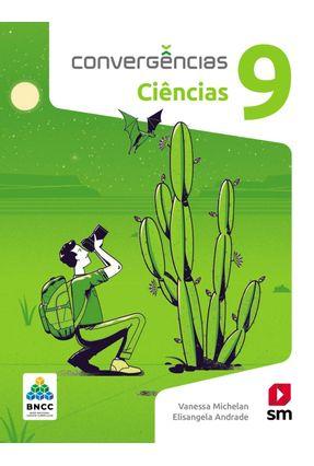Convergências Ciencias 9  Ed 2019 - Bncc - Andrade,Vanessa Andrade ,Elisangela | Hoshan.org