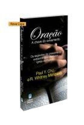 Oração, A Chave Do Avivamento - Cho, Paul Yonggi | Hoshan.org