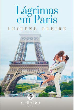 Lágrimas Em Paris - Freire,Luciene pdf epub