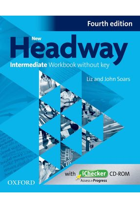New Headway Interm - Workbook And Ichecker Wo Key - 4ª Edition - Liz Soars John Soars | Tagrny.org