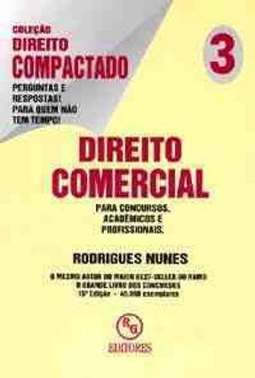 Direito Comercial - C. Direito Compactado 3 - Nunes,Rodrigues | Hoshan.org