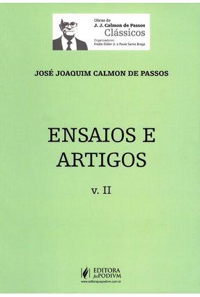 Ensaios e Artigos - Vol. II - Obras de J. J. Calmon de Passos - Clássicos - Calmon De Passos, José Joaquim pdf epub