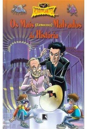 Os Mais (famosos) Malvados da História - Col. Horripilantes - Valero,Coco pdf epub