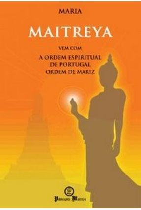 Maitreya - Maria Ferreira da Silva   Tagrny.org