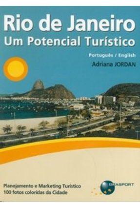Rio de Janeiro - Um Potencial Turístico - Jordan,Adriana   Hoshan.org