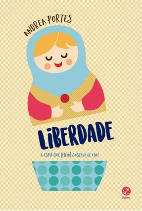 Liberdade: A Espiã Que (meio) Gostava De Mim - Portes,Andrea | Hoshan.org