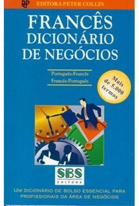 Francês Dicionário de Negócios - Português-Francês / Francês-Português - Collin,P.h. pdf epub