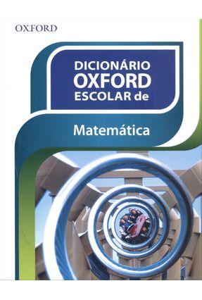 Dicionário Oxford Escolar de Matemática - Oxford pdf epub