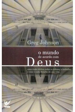 O Mundo de Acordo com Deus - JOHNSON,GREG   Nisrs.org