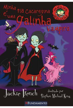 Minha Tia Cacaregina É uma Galinha Vampira - French,Jackie pdf epub