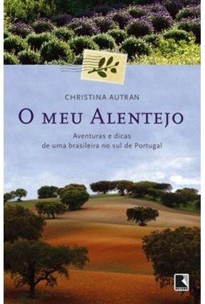 O Meu Alentejo - Autran,Christina   Nisrs.org