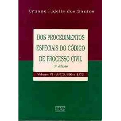 Dos Procedimentos Esp do Cod Proc Civil - VI