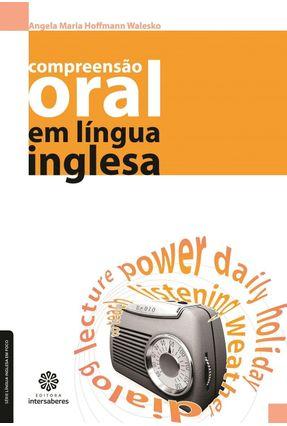 Compreensão Oral Em Língua Inglesa - Maria Hoffmann Walesko,Angela | Hoshan.org
