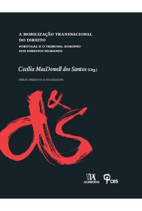 A Mobilização Transnacional  do Direito - Santos,Cecília Macdowell Dos | Hoshan.org