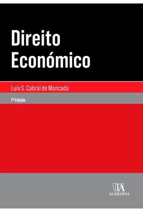 Direito Económico - Moncada,Luiz Cabral de | Nisrs.org