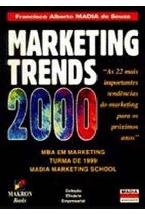 Marketing Trends 2000 - Souza,Francisco Alberto Madia | Tagrny.org