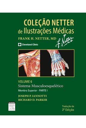Sistema Muscular - Volume 6 - Parte 1 - Membros Superiores - Parker,Richard Iannotti,Joseph pdf epub