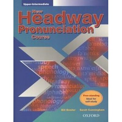 New Headway Upper-Intermediate Pronunciation Course - Student´s Practice Book