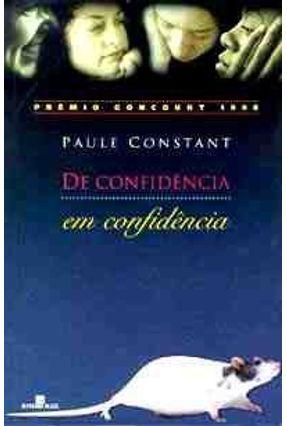 De Confidencia Em Confidencia - Constant,Paule pdf epub