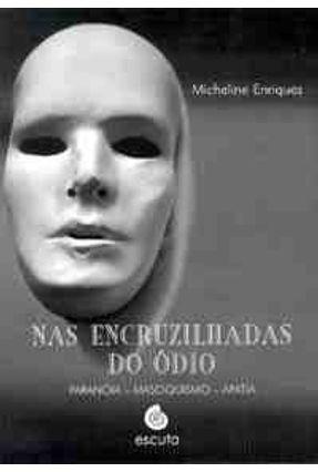 Nas Encruzilhadas do Odio - Enriquez,Micheline   Tagrny.org