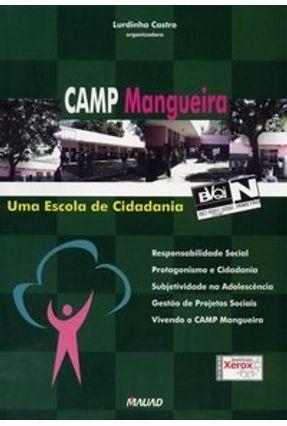 Camp Mangueira - Uma Escola de Cidadania - Castro,Lurdinha | Tagrny.org