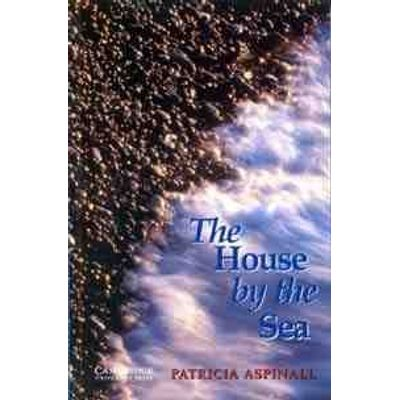 The House by the Sea - Cambridge English Readers Level 3
