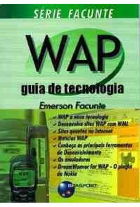 Wap - Guia de Tecnologia  - Serie Facunte - Facunte,Emerson | Tagrny.org