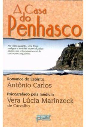 A Casa do Penhasco - Carvalho,Vera Lucia Marinzeck   Tagrny.org
