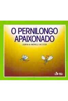 O Pernilongo Apaixonado - Col. Labirinto - Iacocca,Liliana pdf epub
