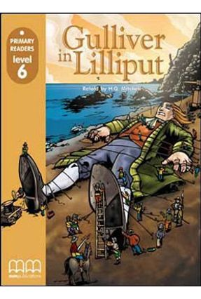 Gulliver In Lilliput - Level 6 - With CD-ROM - Mitchell,H. Q. | Hoshan.org