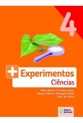 + Experimentos - Ciências - 4º Ano - Elaine Bueno   Nisrs.org