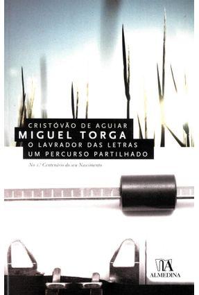 Miguel Torga - Col.Literatura Autores Portugueses Contemporâneos - Aguiar,Cristóvão de   Hoshan.org