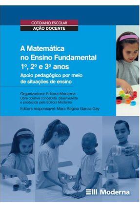 A Matemática No Ensino Fundamenta 1 - Apoio Pedagógico - Obra Coletiva | Tagrny.org