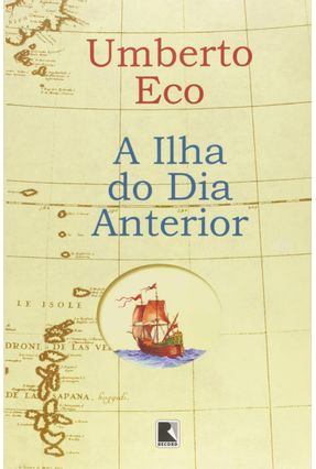 A Ilha do Dia Anterior - Eco,Umberto | Tagrny.org
